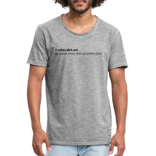 Text auf einem Shirt - grau - Männer Vintage T-Shirt