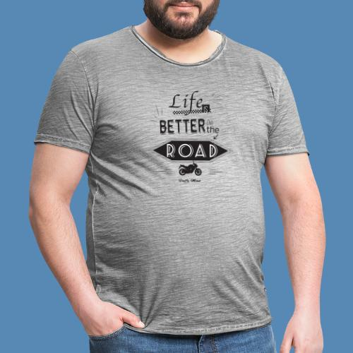Moto - Life is better on the road - T-shirt vintage Homme