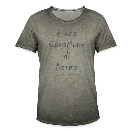 questione di Karma - Maglietta vintage da uomo