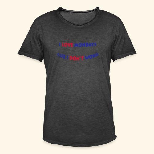 Love Mondays - Männer Vintage T-Shirt