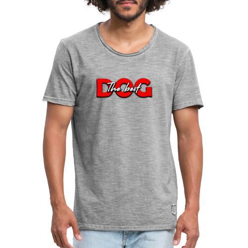 the best dog - T-shirt vintage Homme