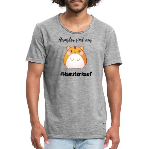 Hamster sind aus - Corona - Männer Vintage T-Shirt