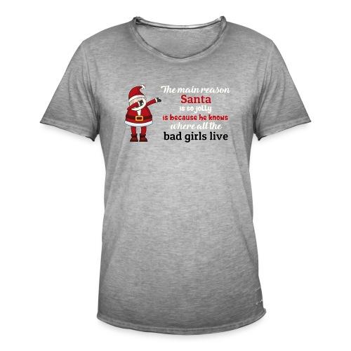 The main reason santa is so jolly , Xmas T-shirt - Men's Vintage T-Shirt