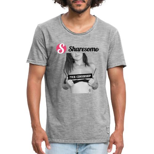 Sharesome fuck censorship - Men's Vintage T-Shirt