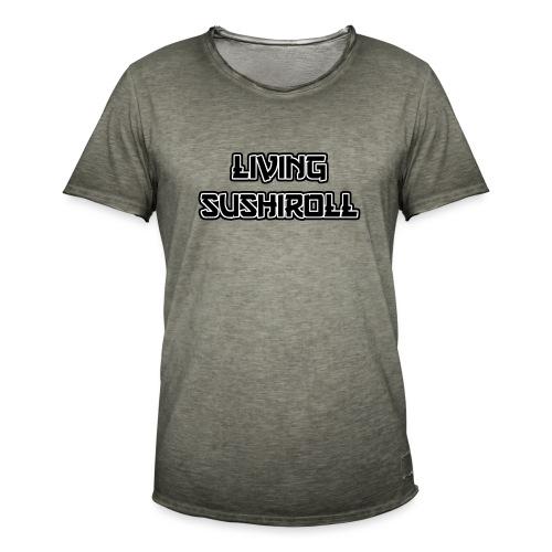 Living Sushiroll - Männer Vintage T-Shirt
