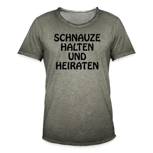 Schnauze halten und heiraten - Männer Vintage T-Shirt
