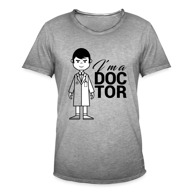 I'm a DOCTOR