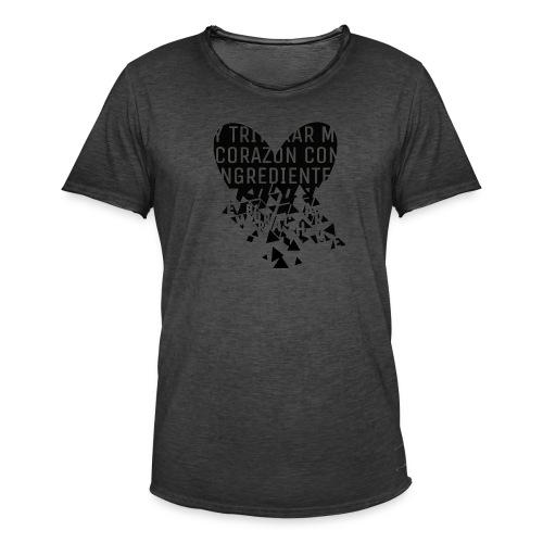 Y triturar mi corazón - Camiseta vintage hombre