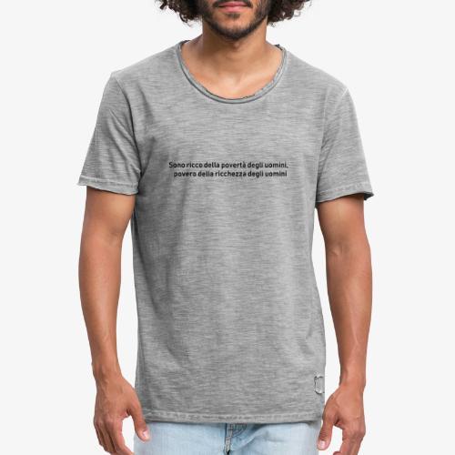 RICCHEZZA e POVERTA' - Maglietta vintage da uomo