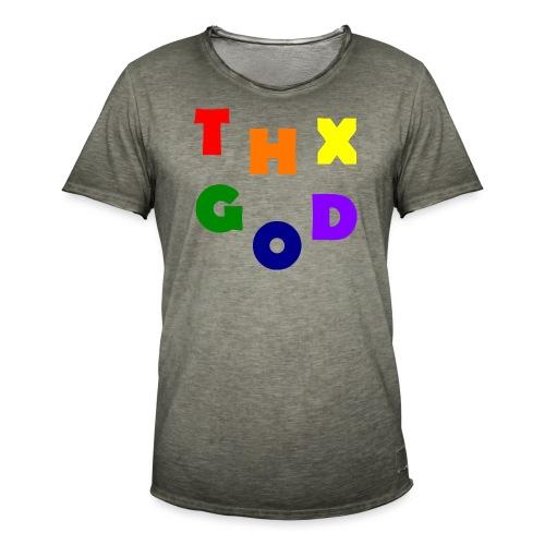 THX GOD - Männer Vintage T-Shirt