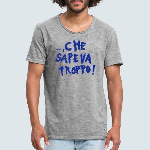 che sapeva troppo - Männer Vintage T-Shirt
