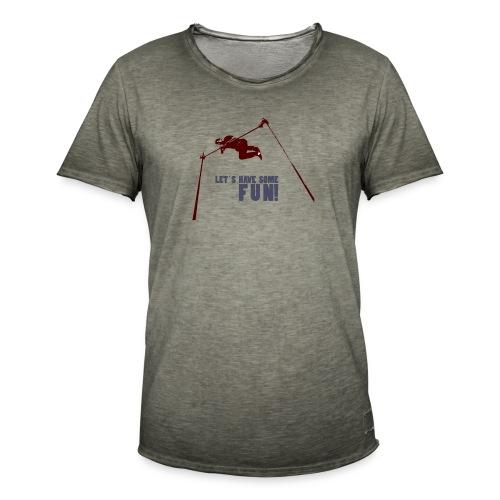 Let s have some FUN - Mannen Vintage T-shirt
