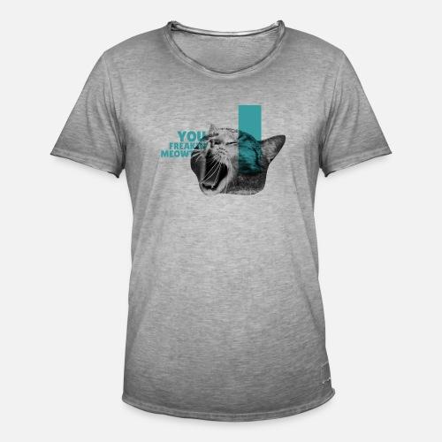 You Freakin' Meowt 2 - Männer Vintage T-Shirt
