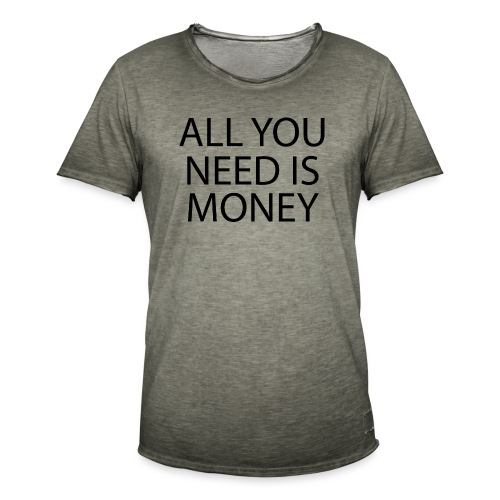 All you need is Money - Vintage-T-skjorte for menn