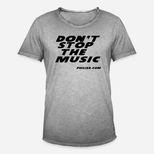 dontstopthemusic - Men's Vintage T-Shirt