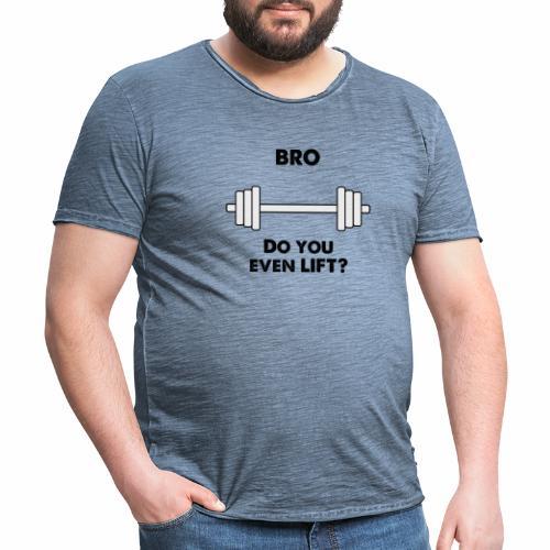 Bro lift - Men's Vintage T-Shirt
