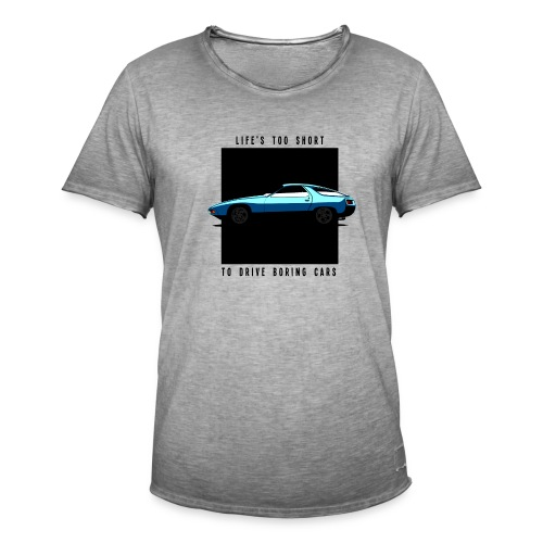 928 - LIFE'S TOO SHORT TO DRIVE BORING CARS - T-shirt vintage Homme