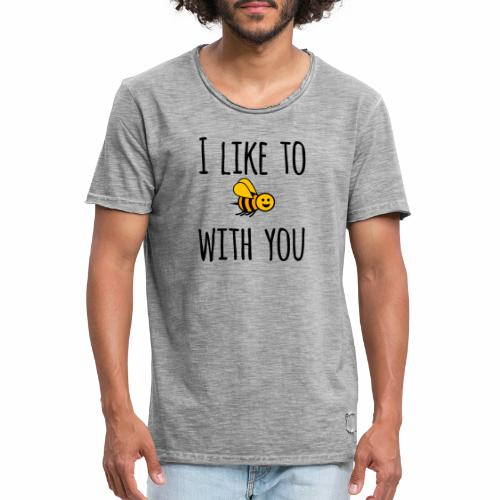 I like to be with you - Men's Vintage T-Shirt