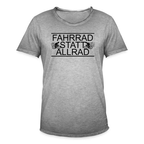 Fahrrad Statt Allrad! - Männer Vintage T-Shirt