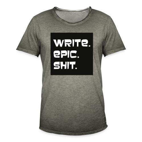 Write epic shit schwarz-weiß - Männer Vintage T-Shirt