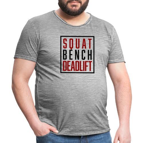 Squat Bench Deadlift - Männer Vintage T-Shirt