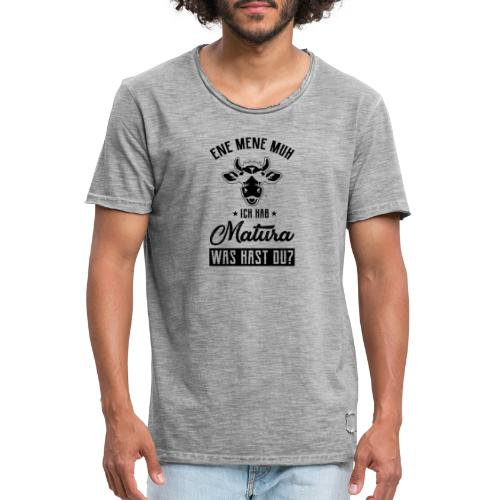 Ene Mene Muh, ich hab Matura, was hast du? - Männer Vintage T-Shirt