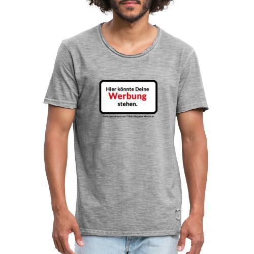 HIER KÖNNTE DEINE WERBUNG STEHEN - Männer Vintage T-Shirt