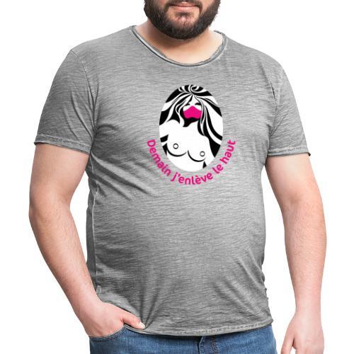 Demain j'enlève le haut - T-shirt vintage Homme