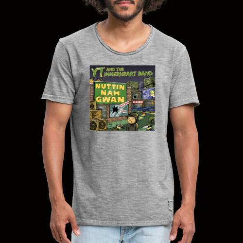 NUTTIN NAH GWAN - Men's Vintage T-Shirt