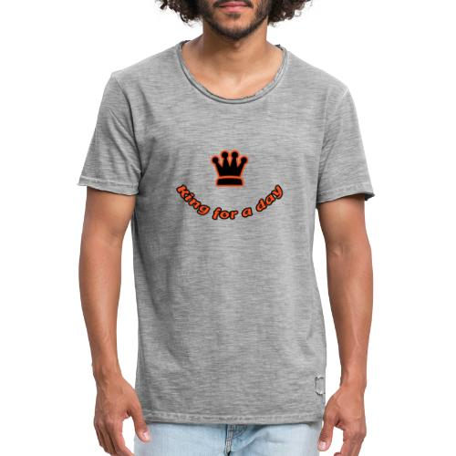 King for a day - Mannen Vintage T-shirt