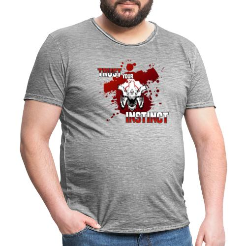 Trust your Instinct - Männer Vintage T-Shirt
