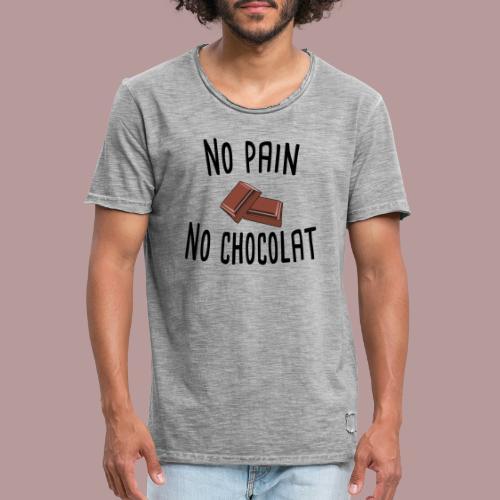 No pain no chocolat citation drôle - T-shirt vintage Homme