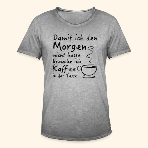 Kaffee in der Tasse - Männer Vintage T-Shirt