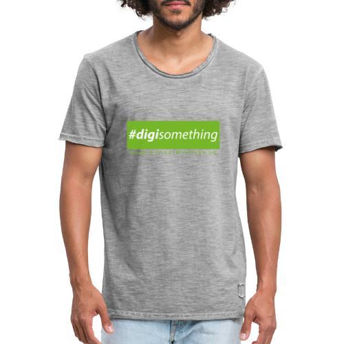 #digisomething - Männer Vintage T-Shirt