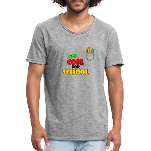 too cool for school shirt - T-shirt vintage Homme