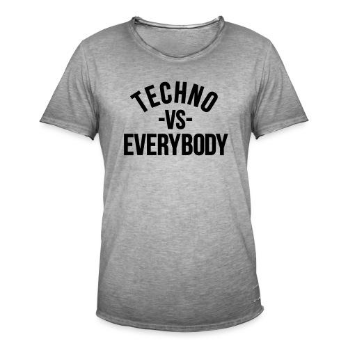Techno vs everybody - Men's Vintage T-Shirt