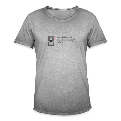 Geschreven gedichten - Hoeveel tijd heb je nodig - Mannen Vintage T-shirt