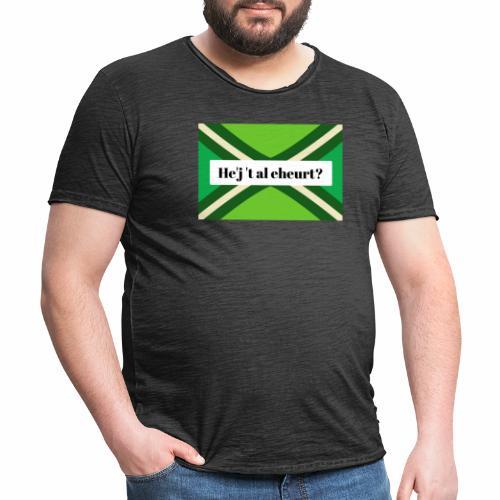 He'j 't al eheurt? - Mannen Vintage T-shirt