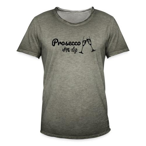 Prosecco what else / Partyshirt / Mädelsabend - Männer Vintage T-Shirt