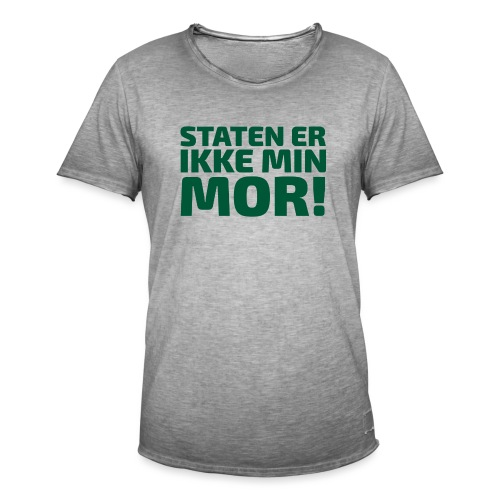 Staten er ikke min mor! - Herre vintage T-shirt