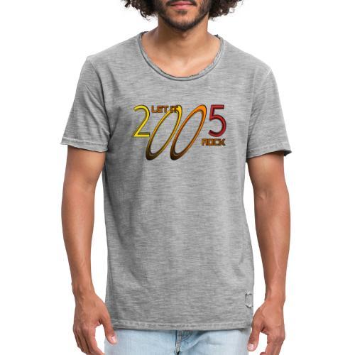 Let it Rock 2005 - Männer Vintage T-Shirt