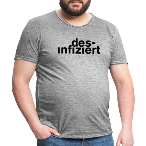 desinfiziert 1 - Männer Vintage T-Shirt