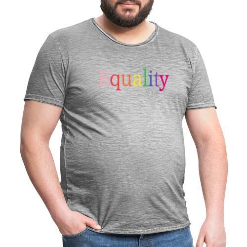 Equality | Regenbogen | LGBT | Proud - Männer Vintage T-Shirt