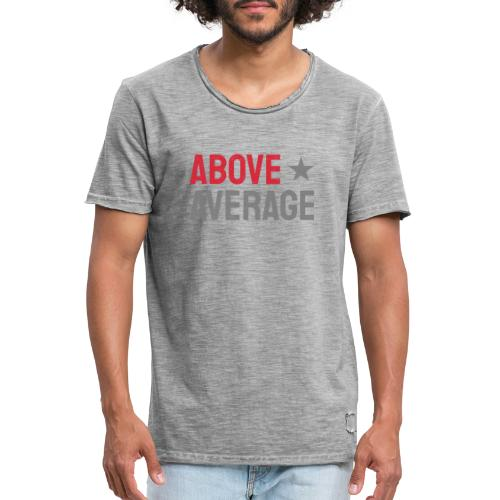 above average - Vintage-T-shirt herr