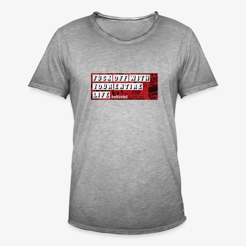 Fuck Off - Men's Vintage T-Shirt