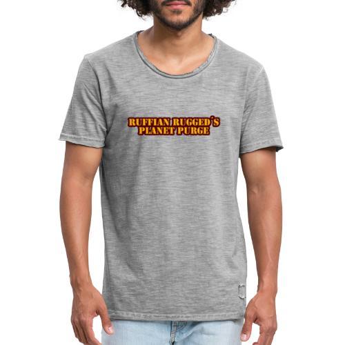 Ruffian Rugged aka Def Ill - MerchPlanet Purge - Männer Vintage T-Shirt