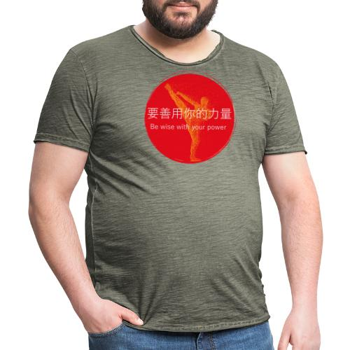 Be wise with your power Karate & Taekwondo Design - Männer Vintage T-Shirt