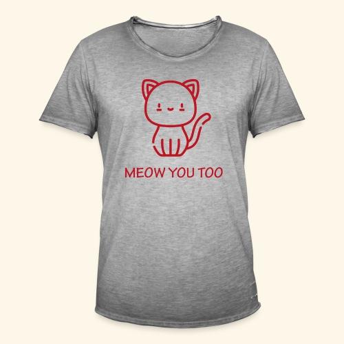 Meow You Too - Miesten vintage t-paita