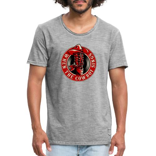 Logo when the cowboy sings - Camiseta vintage hombre
