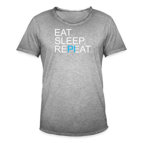 Eat Sleep Repeat PI Mathe Dunkel - Männer Vintage T-Shirt